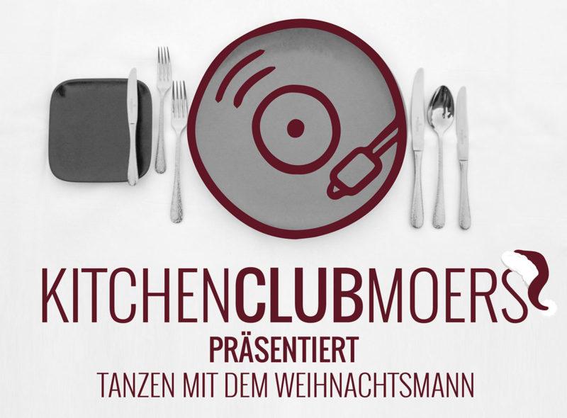 """KITCHENCLUBMOERS präsentiert """"Tanzen mit dem Weihnachtsmann"""""""