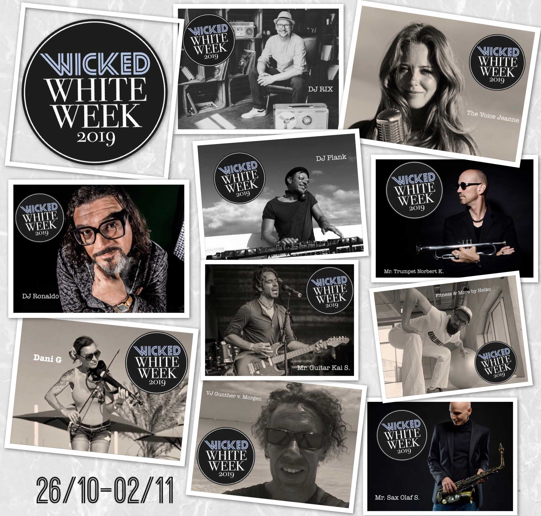 Die Acts der Wicked White Week 2019 im Robinson Club Jandia Playa