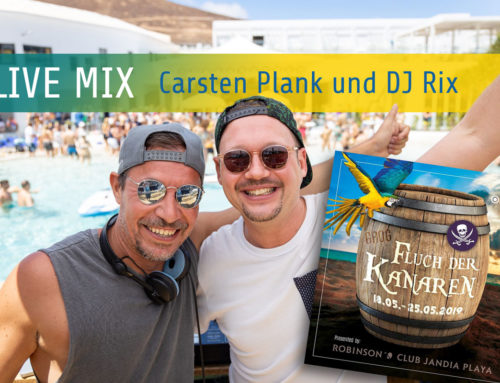 """""""Fluch der Kanaren 2019"""" Mix – Carsten Plank und DJ Rix"""