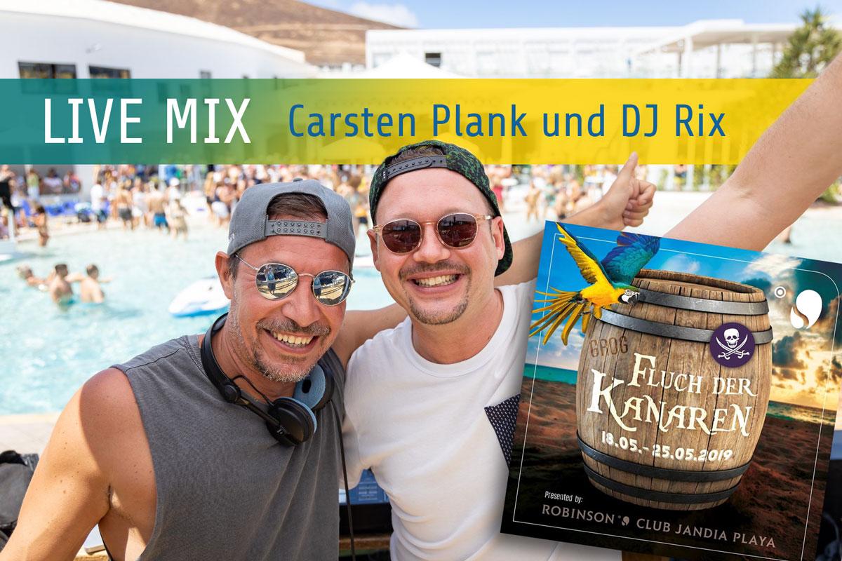 """""""Fluch der Kanaren"""" Live Mix – Carsten Plank und DJ Rix"""